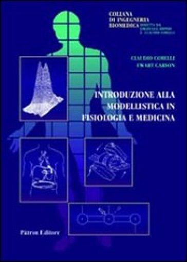 Introduzione alla modellistica in fisiologia e medicina - Claudio ... 90e9b213050