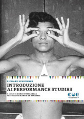 Introduzione ai performance studies