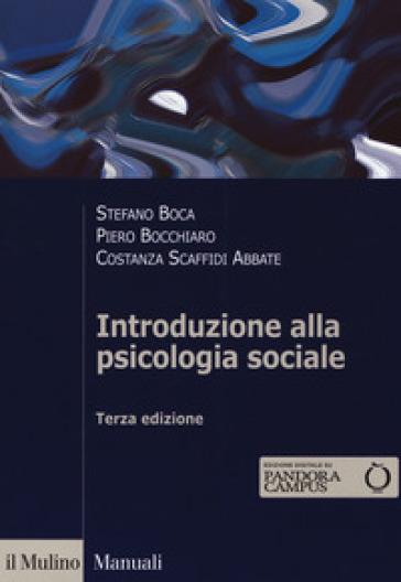 Introduzione alla psicologia sociale. Con Contenuto digitale per download e accesso on line - Stefano Boca | Thecosgala.com
