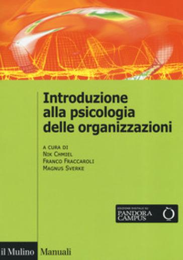 Introduzione alla psicologia delle organizzazioni - N. Chmiel |
