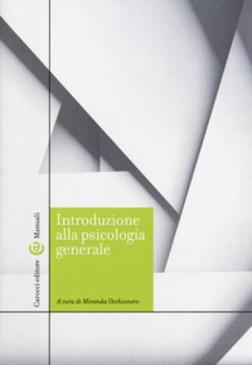 Introduzione alla psicologia generale - M. Occhionero |