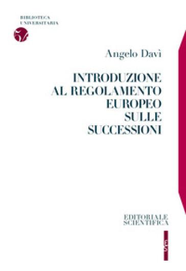Introduzione al regolamento europeo sulle successioni - Angelo Davì   Jonathanterrington.com