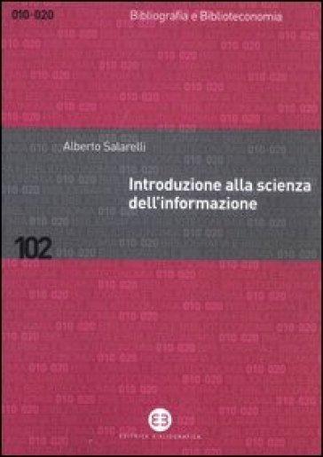 Introduzione alla scienza dell'informazione - Alberto Salarelli   Rochesterscifianimecon.com