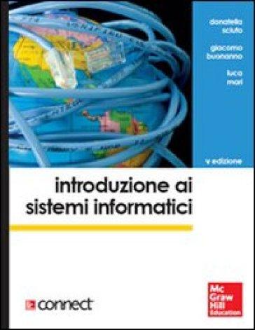 Introduzione ai sistemi informatici - Donatella Sciuto |