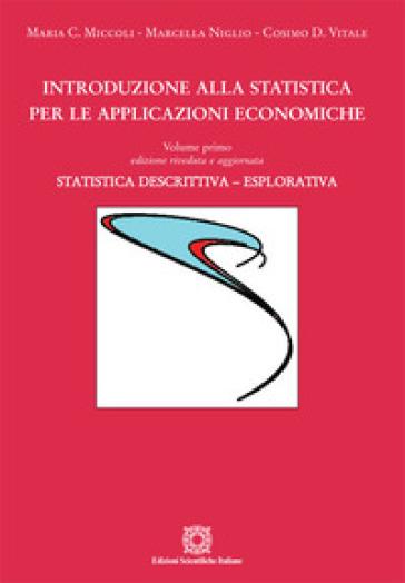 Introduzione alla statistica per le applicazioni economiche. 1: Statistica descrittiva - Cosimo Vitale |