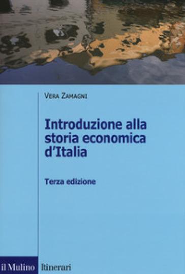 Introduzione alla storia economica d'Italia - Vera Zamagni pdf epub