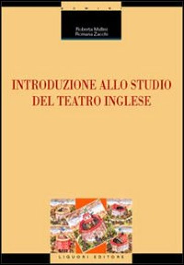 Introduzione allo studio del teatro inglese - Romana Zacchi   Thecosgala.com