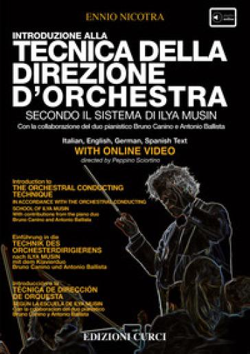 Introduzione alla tecnica della direzione d'orchestra secondo la scuola di Ilya Musin. Con DVD - Ennio Nicotra | Rochesterscifianimecon.com