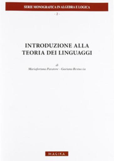 Introduzione alle teoria dei linguaggi - Gaetana Restuccia | Rochesterscifianimecon.com