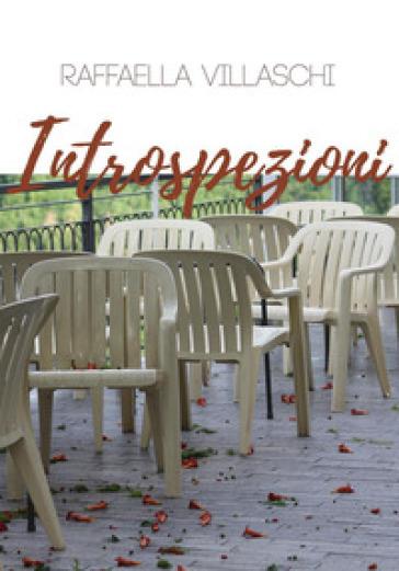Introspezioni - Raffaella Villaschi |