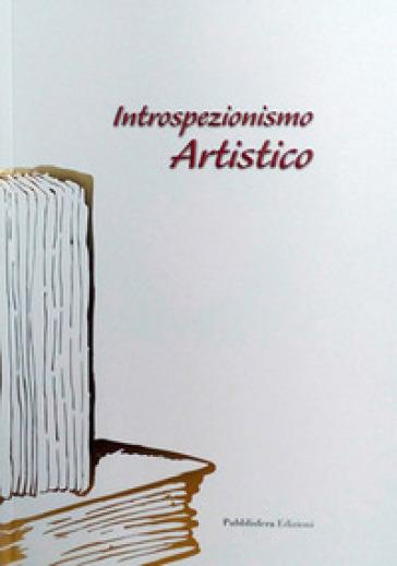 Introspezionismo artistico - Francesco Bitonti |