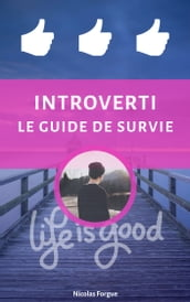 Introverti le guide de survie