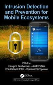 Intrusion Detection and Prevention for Mobile Ecosystems