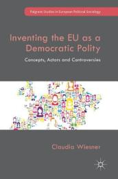 Inventing the EU as a Democratic Polity