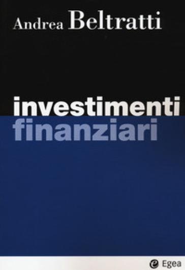 Investimenti finanziari - Andrea Beltratti |