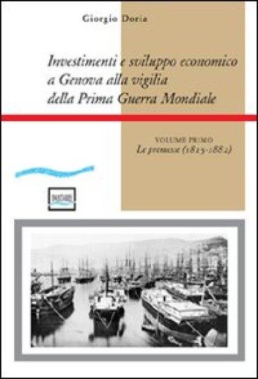 Investimenti e sviluppo economico a Genova alla vigilia della prima guerra mondiale - Giorgio Doria   Rochesterscifianimecon.com