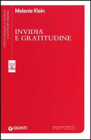 Invidia e gratitudine - Melanie Klein  