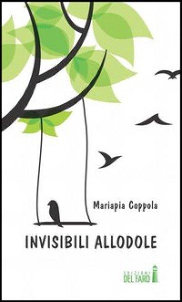 Invisibili allodole - Mariapia Coppola pdf epub