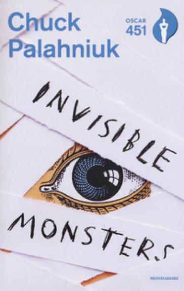 Invisible monsters. Con Segnalibro - Chuck Palahniuk   Jonathanterrington.com