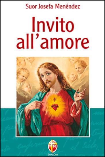 Invito all'amore - Josefa Menéndez |