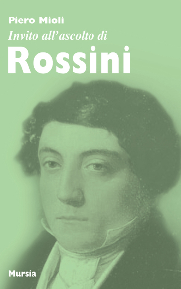Invito all'ascolto di Rossini