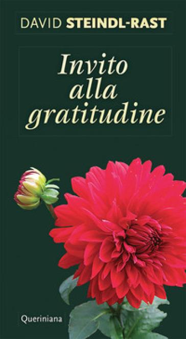 Invito alla gratitudine - David Steindl-Rast  