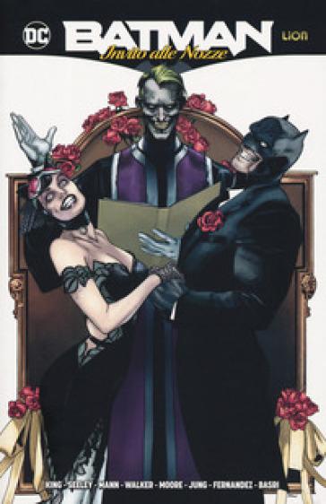 Invito alle nozze. Batman - F. Delle Rupi |