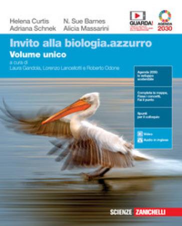 Invito alla biologia.azzurro. Volume unico. Per le Scuole superiori. Con e-book. Con espansione online - Helena Curtis |