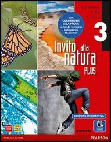 Invito alla natura plus. Per la Scuola media. Con e-book. Con espansione online. 3. - Gianfranco Bo  