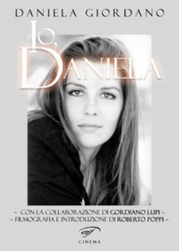 Io, Daniela - Daniela Giordano | Rochesterscifianimecon.com
