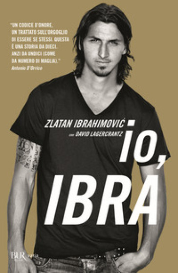 Io, Ibra - Zlatan Ibrahimovic |