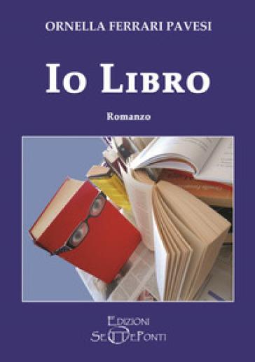 Io Libro - Ornella Ferrari Pavesi |