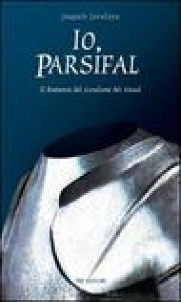 Io, Parsifal - Joaquin Javaloys pdf epub