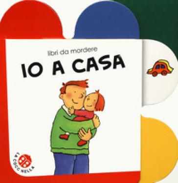 Io a casa. Ediz. a colori - Francesca Crovara | Thecosgala.com