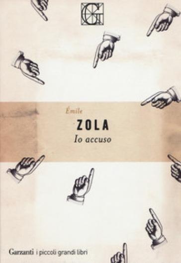 Io accuso - Emile Zola | Thecosgala.com