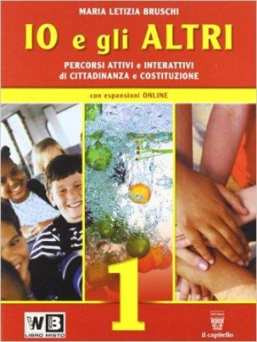 Io e gli altri. Con espansione online. Per la Scuola media. 1. - M. Letizia Bruschi   Jonathanterrington.com