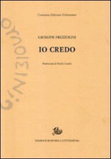 Io credo - Giuseppe Prezzolini | Kritjur.org