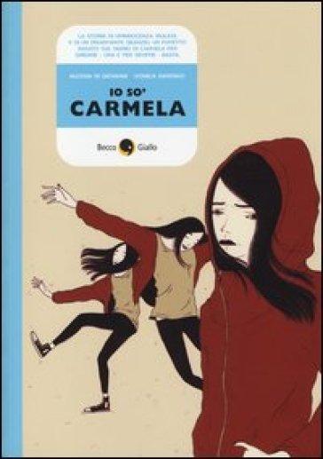 Io so' Carmela - Alessia Di Giovanni |