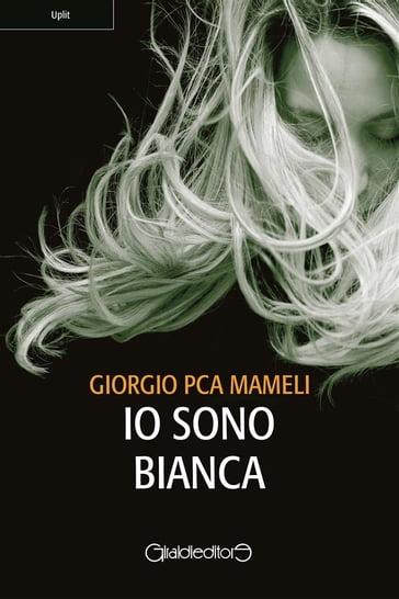 """Risultati immagini per """"Io sono Bianca"""" di Giorgio PCA Mameli"""