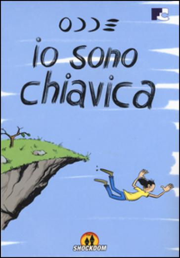 Io sono Chiavica - Odde |