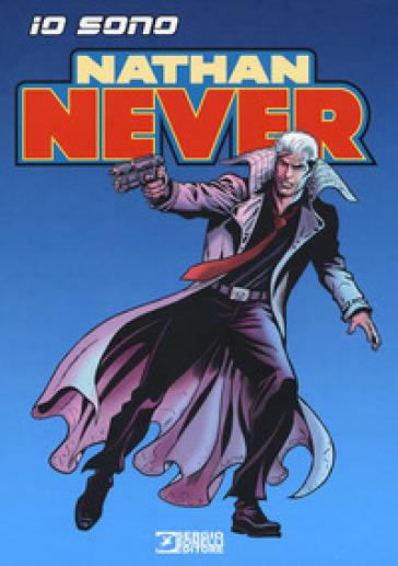 Io sono Nathan Never - Davide Rigamonti |