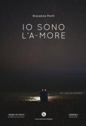 Image of Io sono l'a-more
