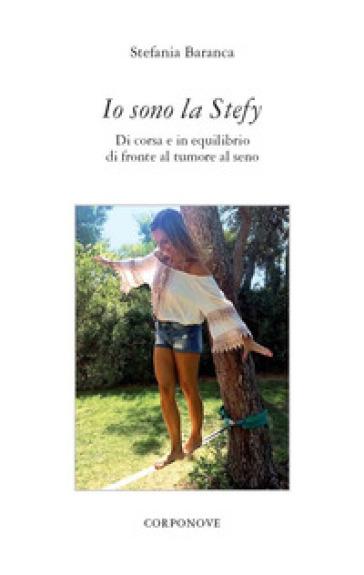 Io sono la Stefy - Stefania Baranca |