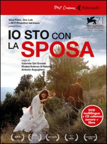 Io sto con la sposa. DVD. Con libro - Gabriele Del Grande |