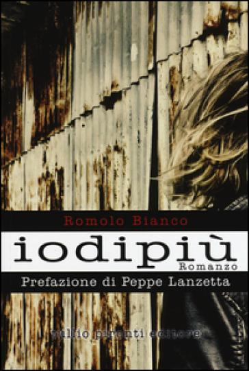 Iodipiù - Romolo Bianco  