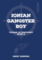 Ionian Gangster Boy: Book 2