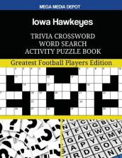 Iowa Hawkeyes Trivia Crossword Word Search Activity Puzzle Book