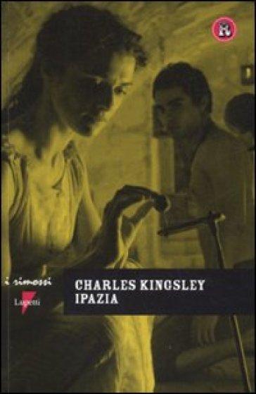 Ipazia - Charles Kingsley  