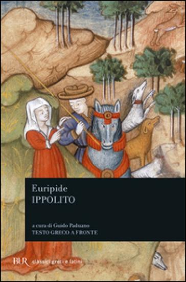 Ippolito. Testo greco a fronte - Euripide   Thecosgala.com