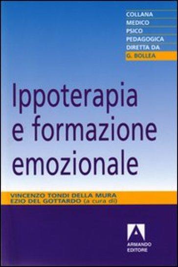 Ippoterapia e formazione emozionale - Ezio Del Gottardo  